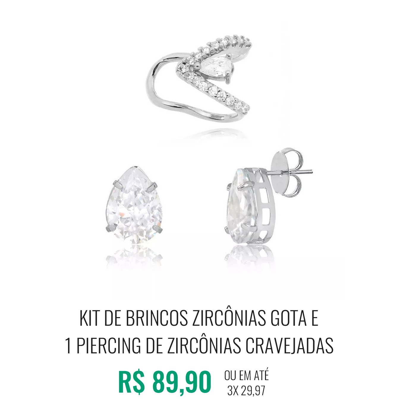 Kit de Brincos zircônias gota e 1 piercing de zircônias cravejadas
